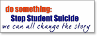 Do something: Stop Student Suicide